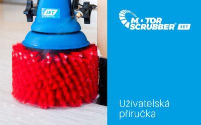 Uživatelská příručka (manuál) pro jednokotoučový mycí stroj MOTORSCRUBBER JET